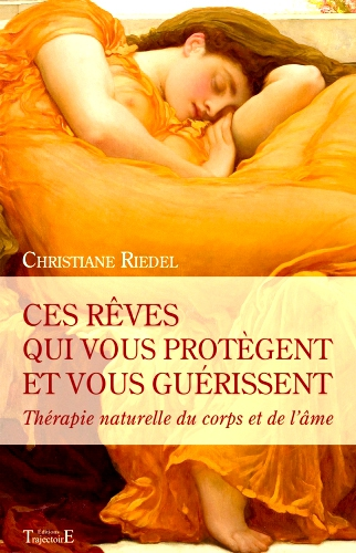 Riedel,rêve,interprétation,Jung,symbole,guérir,protéger,thérapie,corps,âmesanté