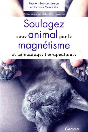 magnétisme,animaux,massage,radiesthésie,mandorla,lacroix-breton,michel klein