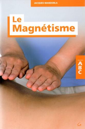 magnétisme,montagner,rocard,kirlian,mesmer,guérisseur,animaux,lacroix-breton,mandorla
