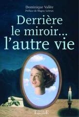 livre,dominique vallée,mandorla,au-delà,morts,spiritisme,miroir,autre vie