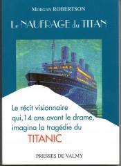 Titanic,prémonition,Titan,Robertson,naufrage