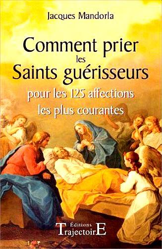 saints,prières,maladies,guérison,guérir,affectio,guérisseur