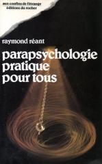 raymond réant,parapsychologie,paranormal,psychométrie,voyage hors du corps,test