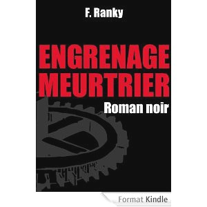 Ranky,engrenage meurtrier,kindle,promo,amazon,roman noir
